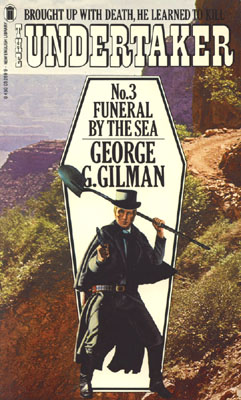 Funeral by the Sea by George G Gilman