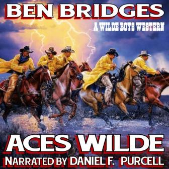 Aces Wilde Audio Edition by Ben Bridges