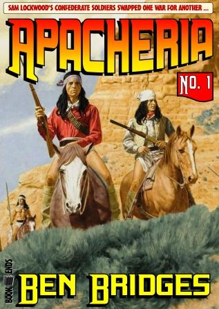 Apacheria by Ben Bridges