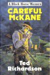 Careful McKane by Ted Richardson