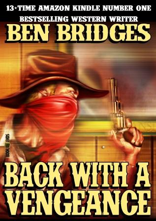 Back With a Vengeance by Ben Bridges