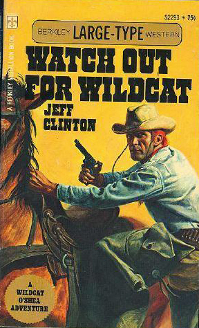 Watch Out for Wildcat by Jeff Clinton