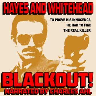 Blackout! Audio Edition by Steve Hayes and David Whitehead