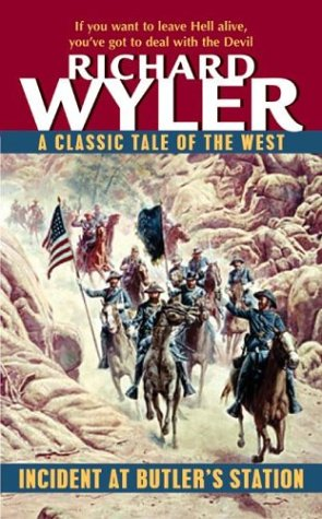 Incident at Butler's Station by Richard Wyler