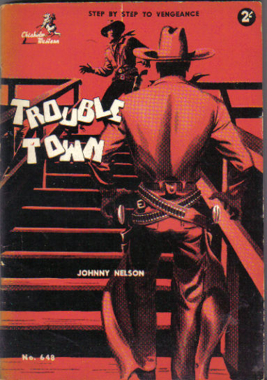 Trouble Town by Johnny Nelson