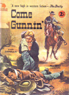 Come Gunnin' by Ward Brennan