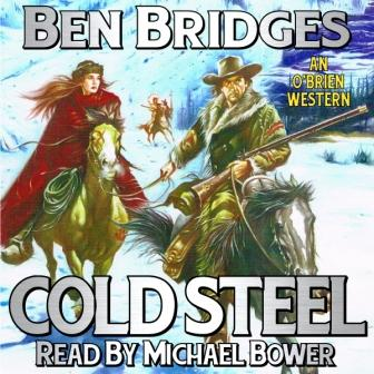 Cold Steel Audio Edition by Ben Bridges
