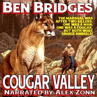 Cougar Valley Audio Edition by Ben Bridges