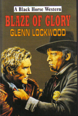 Blaze of Glory by Glenn Lockwood