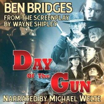 Day of the Gun Audio Edition by Ben Bridges