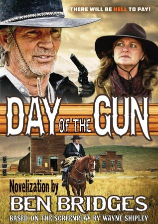Day of the Gun by Ben Bridges