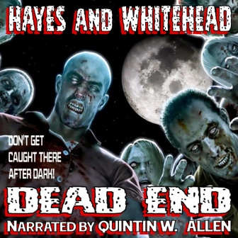 Dead End Audio Edition by Steve Hayes and David Whitehead