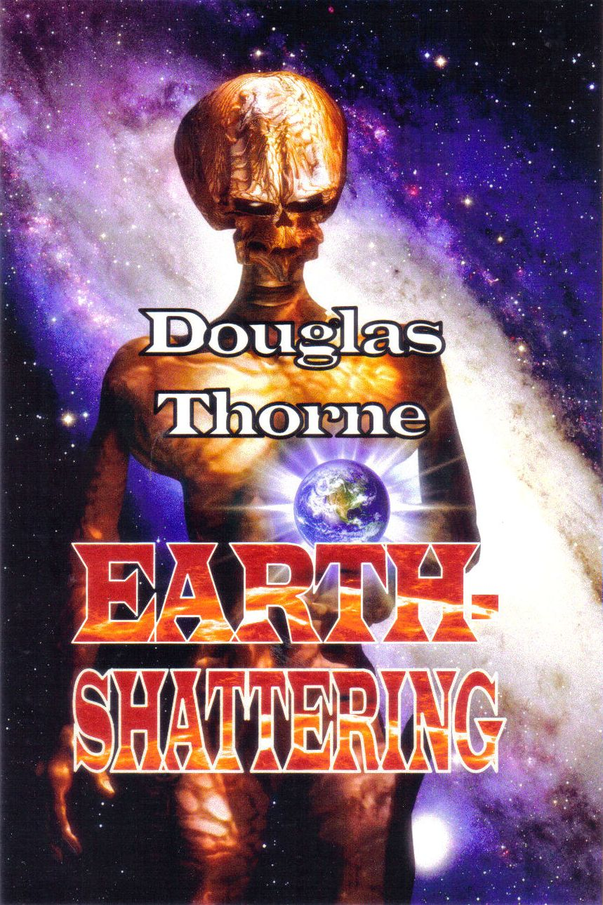 Earth-Shattering by Doug Thorne