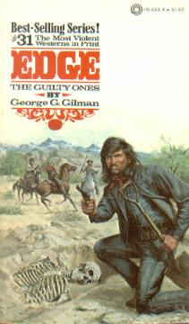 The Guilty Ones by George G Gilman