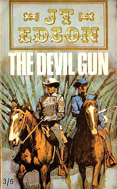 The Devil Gun by J T Edson