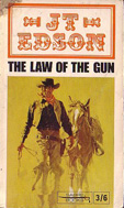 The Law of the Gun by J T Edson