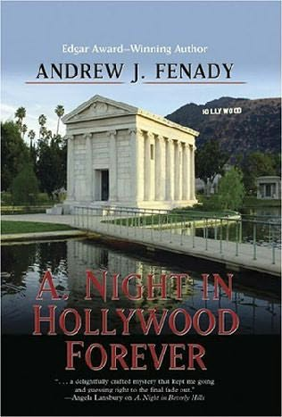 A. Night In Hollywood Forever by Andrew J Fenady