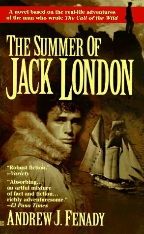 The Summer of Jack London by Andrew J Fenady