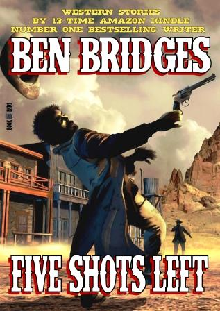 Five Guns West by Ben Bridges