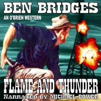 Flame and Thunder Audio Edition by Ben Bridges