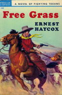 Free Grass by Ernest Haycox