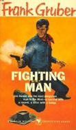 Fighting Man by Frank Gruber