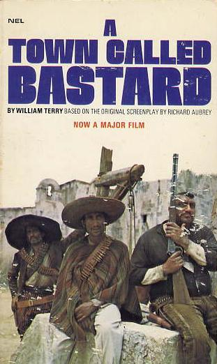 A Town Called Bastard by William Terry