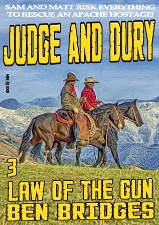 Law of the Gun by Ben Bridges