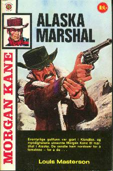 Alaska Marshal by Louis Masterson