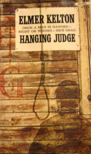 Hanging Judge by Elmer Kelton