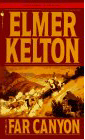 The Far Canyon by Elmer Kelton