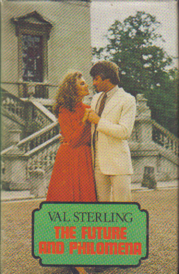 The Future and Philomena by Val Sterling