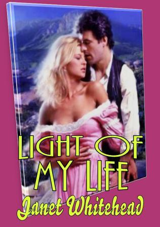 Light of My Life by Janet Whitehead