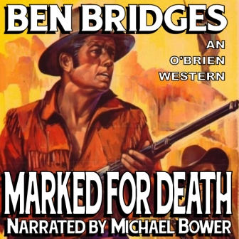 Marked for Death Audio Edition by Ben Bridges