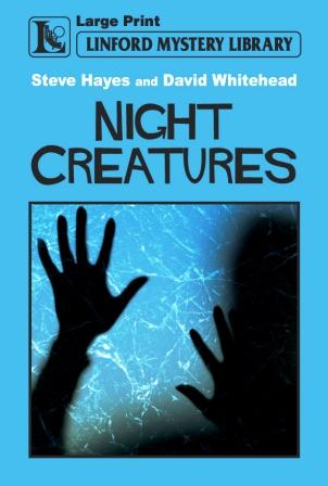 Night Creatures by Steve Hayes and David Whitehead