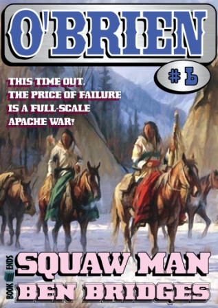 Squaw Man by Ben Bridges