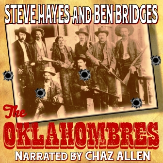 The Oklahombres Audio Edition by Steve Hayes and Ben Bridges