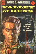 Valley of Guns by Wayne D Overholser