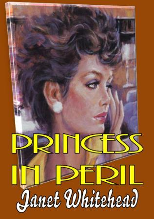 Princess in Peril by Janet Whitehead