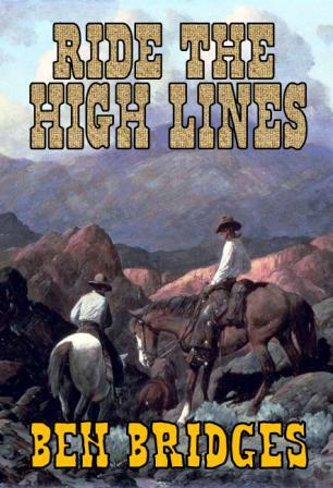Ride the High Lines by Ben Bridges