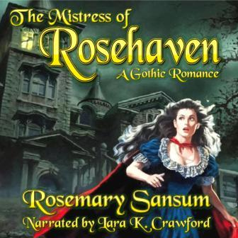 The Mistress of Rosehaven Audio Book