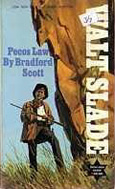 Pecos Law by Bradford Scott