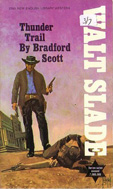 Thunder Trail by Bradford Scott