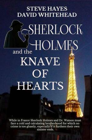 Sherlock Holmes and the Knave of Hearts by Steve Hayes and David Whitehead