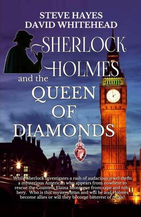 Sherlock Holmes and the Queen of Diamonds by Steve Hayes and David Whitehead