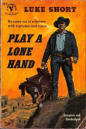 Play a Lone Hand by Luke Short