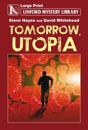 Tomorrow, Utopia by Steve Hayes and David Whitehead