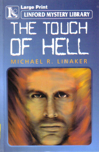 The Touch of Hell by Michael R Linaker