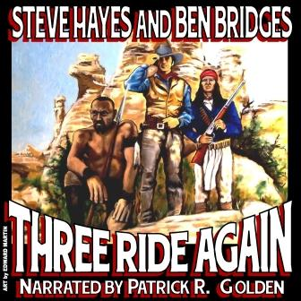 Three Ride Again Edition by Steve Hayes and Ben Bridges