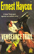 Vengeance Trail by Ernest Haycox